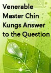 Venerable Master Chin Kungs Answer to the Question: Why Make a Donation to the Jamiyah Home for the Aged?